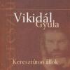 Vikidál Gyula Keresztúton állok (CD)