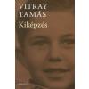 Vitray Tamás KIKÉPZÉS