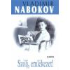 Vladimir Nabokov Szólj, emlékezet!