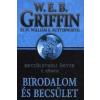 W. E. B. Griffin; William E. Butterworth Griffin W.E.B. - BIRODALOM ÉS BECSÜLET - BECSÜLETBELI ÜGYEK 7.