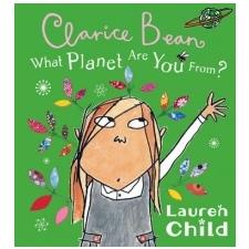 What Planet Are You From Clarice Bean? – Lauren Child idegen nyelvű könyv