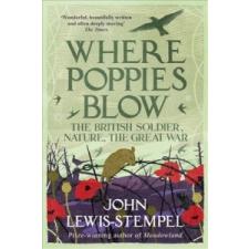 Where Poppies Blow – John Lewis-Stempel idegen nyelvű könyv