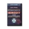 WHITING, CHARLES SKORZENY - EURÓPA LEGVESZÉLYESEBB EMBERE -