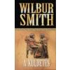 Wilbur Smith A KÜLDETÉS