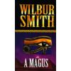Wilbur Smith A mágus