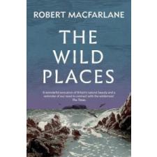 Wild Places – Robert Macfarlane idegen nyelvű könyv