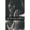 Wilkie Collins OXFORD BOOKWORMS LIBRARY 6. - THE WOMAN IN WHITE
