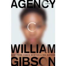 William Gibson William Gibson - Agency – William Gibson idegen nyelvű könyv