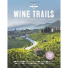 Wine Trails - Lonely Planet