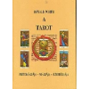 - Wirth, Oswald A tarot Mitológiája, mágiája, ezotériája