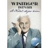 Wisinger István A Nobel-díjas kém