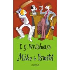 Wodehouse, Pelham Grenville Mike és Psmith irodalom