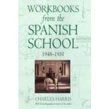 Workbooks from the Spanish School – Charles Harris idegen nyelvű könyv
