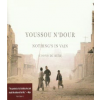 Youssou N'Dour Nothing's In Vain (CD)