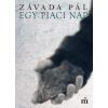 Závada Pál ZÁVADA PÁL - EGY PIACI NAP - ÜKH 2016