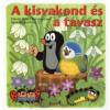 Zdeněk Miler, Kateřina Lovis, Hana Doskočilová A KISVAKOND ÉS A TAVASZ (3. KIADÁS)