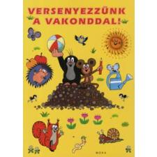 Zdenìk Miler VERSENYEZZÜNK A VAKONDDAL! gyermek- és ifjúsági könyv