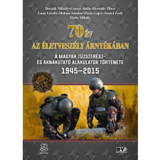 Zrínyi - 70 ÉV AZ ÉLETVESZÉLY ÁRNYÉKÁBAN társadalom- és humántudomány