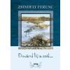 Zsindely Ferenc Dunárul fúj a szél...